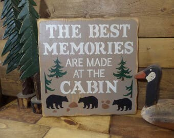 "The BEST MEMORIES Are Made At The CABIN.... Rustic, Distressed, Primitive, Country, Decorative Wooden Sign, 11.25"" X 11.25"", Lodge Decor"
