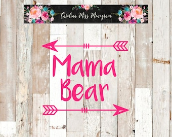 Mama Bear Arrow Decal | Mother | Vinyl Decal | Laptop Decal | Car Decal | Water Bottle Decal | Yeti Decal