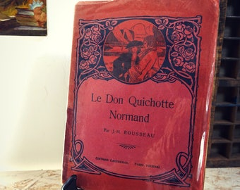 """Antique book - """"the Don Quixote Normand"""" - illustrated french novel 1930"""