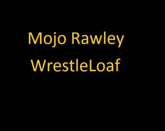 WrestleLoaf- Mojo Rawley