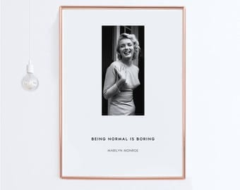 Marilyn Monroe Poster ''Being normal is boring'' Quotes Posters , Quote Signs, Quotes Prints, Marilyn Monroe Wall Art, Marilyn Monroe Decor