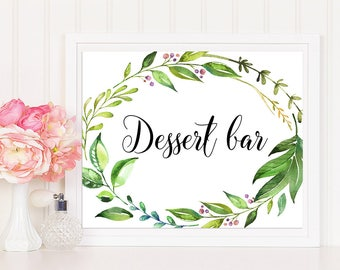Dessert Bar Sign, Greenery Sign, Dessert Bar Printable, Dessert Table Sign, Wedding Sign, Dessert Table Decor, Greenery Wedding Sign, leafy