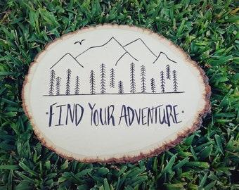 Wood Burning Art / Find Your Adventure Wood Burning / Adventure Awaits Sign Nursery / Adventure Nursery Wall Art / Woodland Nursery Decor