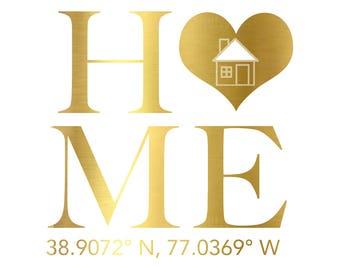 Home Gold Foil Print- Real Gold Foil Foil, Coordinates, City Coordinates, Home Decor, Gold Print, Housewarming Gift, House Gift, Home Art
