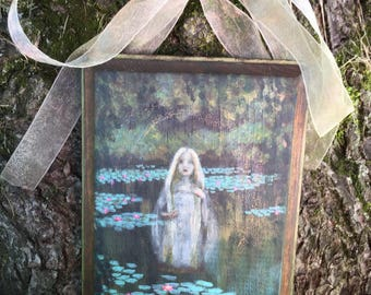 Water Nymph / Water Sprite Original Rustic Acrylic Painting on Wood / Lady of the Lake / Cottage Decor