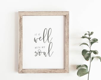 It Is Well With My Soul Print - Hymn Print - Typography Print - Minimal Print - Gifts Under 20 - Christian Art - Frame Not Included