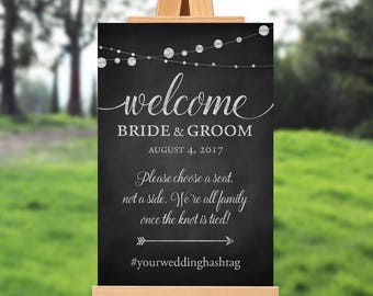 Wedding welcome sign - wedding ceremony sign - rustic welcome sign - choose a seat not a side - PRINTABLE - 16x20 - 18x24 - 20x30 - 24x36