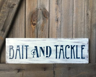 Bait And Tackle, Rustic Fishing Sign, Weathered Reclaimed Sign, Fishing Decor