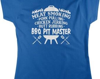 Meat Smoking, Pork Pulling, Chicken Jerking, Butt Rubbing, BBQ Pit Master Women's T-shirt, NOFO_01269