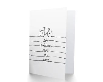 Bicycle Greetings Card, Two Wheels Move The Soul, Card For Cyclist, Bike Design, Birthday Card, Bike Card CP3273