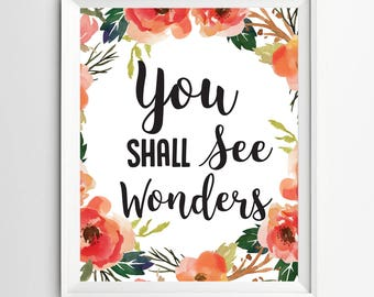 you shall see wonders print Motivational quote art Positive Art Kids Wall Art Quote Print wall decor inspirational quotes nursery decor