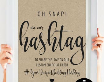 Oh Snap, Snapchat Geofilter Sign, Wedding Hashatg, Bridal Shower Hashtag, Baby Shower Hashtag. Rustic, Kraft #IDWS817_57