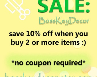 SALE: Save 10% off your entire order because you are AWESOME! Boss Key Decor Etsy Sale Etsy Coupon