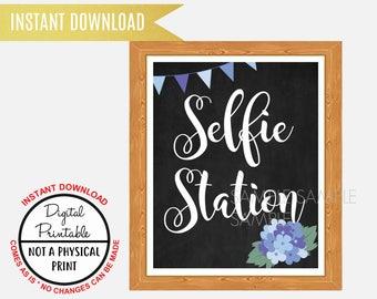 Selfie Station Sign, Photo Booth Sign Wedding Bridal Shower sign , Baby Shower, Printable, Chalkboard Sign