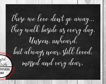 Those we love don't go away They walk beside us everyday sign, Wedding Memorial Sign, Printable, Table Sign, Chalkboard Sign