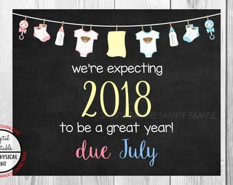 Pregnancy Announcement Sign, Pregnancy Reveal, Printable, we're expecting, Photo Prop, Instant Download, Chalkboard Sign, due July 2018