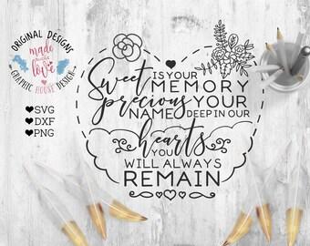 Memorial Cut File, Memorial Printable, Sweet is Your Memory Cut File, Memory Printable, Baby Loss Design, Baby Loss Printable in SVG DXF PNG