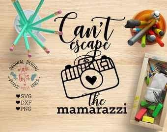Baby SVG, Cant escape the Mamarazzi Cut File available in SVG, dxf, PNG format can be used as cut file, baby t-shirt design, Cricut, Cameo