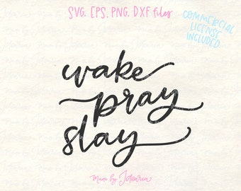 Svg files sayings, Wake Pray Slay, svg files, svg designs, svg cricut, cricut design, svg files for cricut, svg files silhouette, mug svg