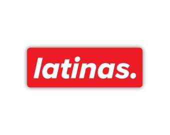 Latinas Sticker
