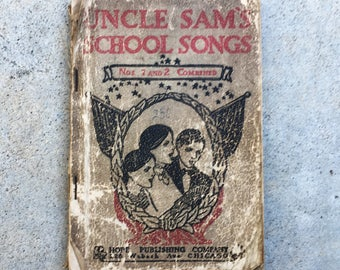 1897 Uncle Sam's School Songs, Patriotic, Popular and Hymns Sheet Music