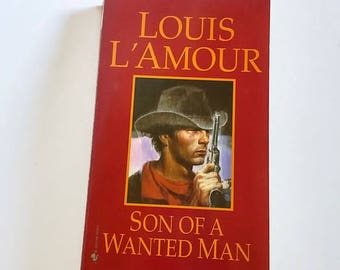 Son of a Wanted Man by Louis L'Amour  Paperback  Western