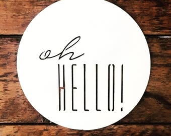 Oh Hello! | Metal Wall Sign | Metal Wall Decor | Home Decor | Entrance Decor | Welcome Sign |