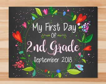 First Day of 2nd Grade Sign - First Day of Second Grade Sign - September 2018 - Floral Chalkboard - First Day of School Photo Prop Sign