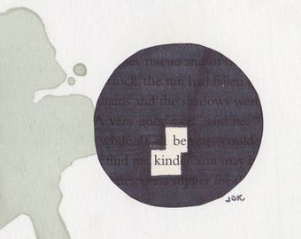 "Be Kind - 3""x3"" Mantra Magnet  - Blackout Poetry and Tea"