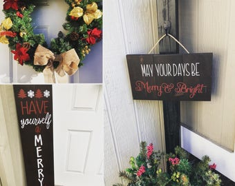 Holiday Outdoor Front Entry Decor - Wreath, Wood Signs Etc.