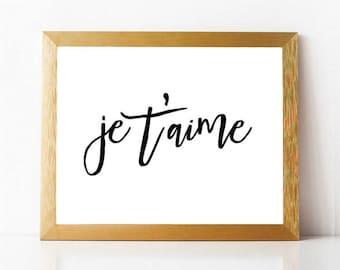 Franse woorden Print   Je T'aime Print INSTANT DOWNLOAD   Je Taime citeren afdrukbare   Frans Wall Art Digital Download   Frans gezegde kunst aan de muur