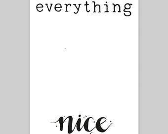 Everything Nice