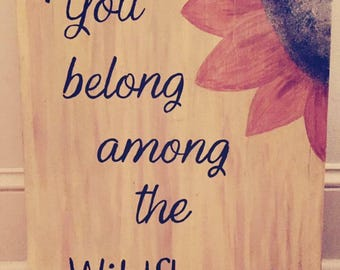 You Belong Among the Wildflowers sign/ wood sign / custom wood sign/ Tom petty