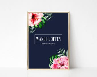 Wander Often Tropical Printable Art,Printable Wall Art Print,Blue Wall Art,Wall Print Quote,Tropical Flowers,Digital Print,Instant Download