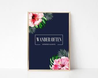 Wander Often Tropical Printable Art,Printable Wall Art Print,Blue Wall Art,Wall Print Quote,Tropical Flowers,Digital Print,Instant Download