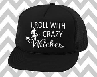 I Roll With Crazy Witches Trucker Hat Gym Hat Workout Hat Exercise Hat Halloween Trucker Hat Funny Halloween Hat Witches Hat Halloween Party