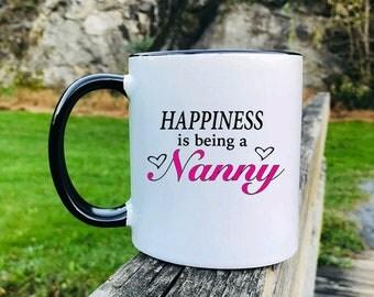 Happiness Is Being A Nanny - Mug - Nanny Gift - Nanny Mug - Gifts For Nanny