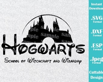 INSTANT DOWNLOAD SVG Disney Inspired Harry Potter Hogwarts School for Cutting Machines Svg, Esp, Dxf, Jpeg Format Cricut Silhouette