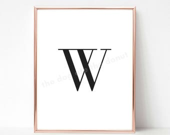 Letter W, Letter W Printable Quote, Letter Art, Letter W Wall Decor, Printable Art, Alphabet Printable, Alphabet Print, Home Decor, Monogram