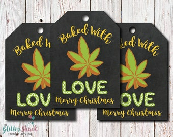 Cannabis Edibles & Cannabis Cookies Baked With Love Merry Christmas Gift Tags, Marijuana Gift, Cannabis Gift, Stoner Gift, 420 Gift