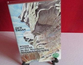"Jack Fagan's ""Scenes and Walks in the Northern Shawangunks"""