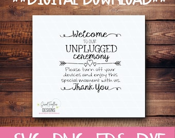 Wedding SVG, PNG, EPS, & dxf Cricut Explore + More. Unplugged Ceremony Sign for chalkboard, wood, prints, vinyl, stencils, wedding decor