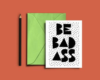 Instant Download Card | Digital Download | Printable Card | Be Badass
