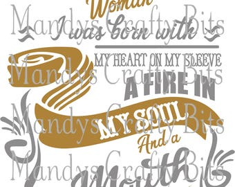 Digital file SVG and DXF October Woman Born With  Heart On My Sleeve and Fire in my Soul