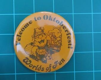 Cedar Fair Parks Kansas City Worlds of Fun Vintage Souvenir Oktoberfest Button