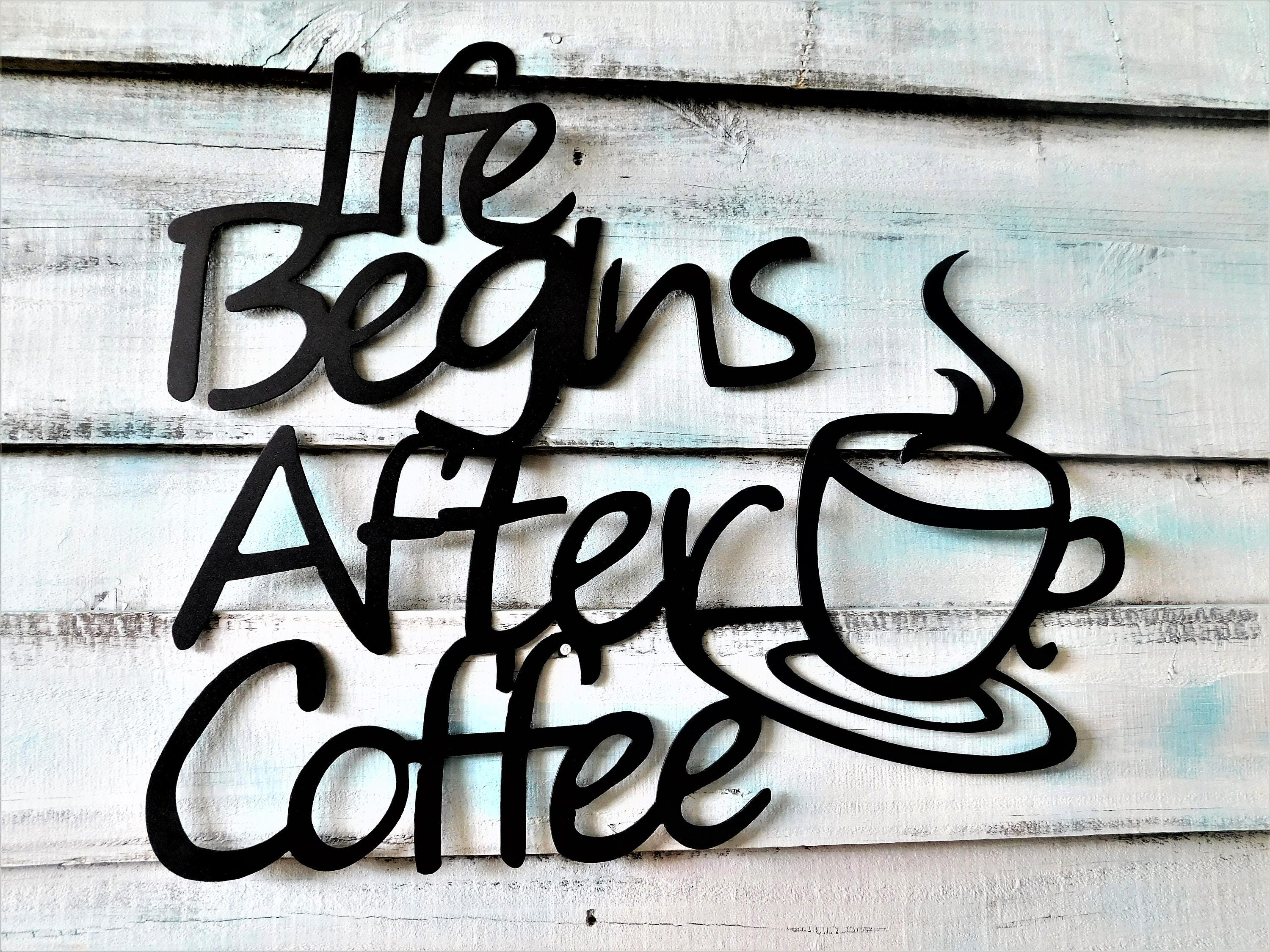 Metal coffee sign life begins after coffee coffee farmhouse sign metal coffee sign life begins after coffee coffee farmhouse sign coffee kitchen sign coffee bar sign coffee bar sign coffee wall decor amipublicfo Gallery