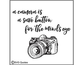 A Camera Is A Save Button SVG DXF EPS Cutting File For Cricut Explore, Silhouette & More. Instant Download.Personal and Commercial Use.Vinyl