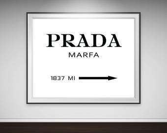 Prada Marfa Print, Prada Poster, Prada Marfa Art, Fashion Print, Prada Sign, Prada Marfa Poster, Prada Decor, Typography Print, 50x70 print