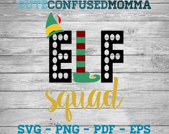 Elf Squad Svg, Elf Svg, Christmas Svg, Christmas Svg Files, Merry Christmas Svg, Ornament Svg, Winter Svg, Svg Christmas, Funny Christmas