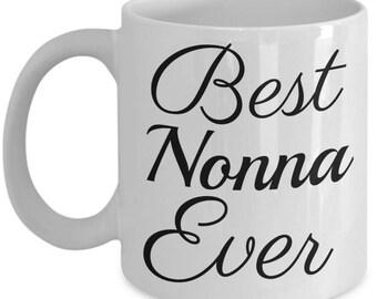 Nonna Mug -Nonna Gifts - Best Nonna Ever Italian Grandmother Gift - Italian Grandma Gift 11 oz Coffee Mug - Reveal Gift for Nonna Birthday